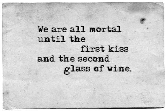 kiss and drink quote